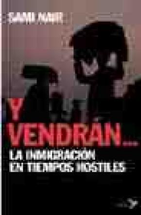 Y VENDRAN LAS MIGRACIONES EN TIEMPOS HOSTILES