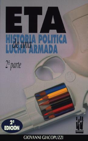 ETA. Historia política de una lucha armada - 2ª Parte