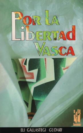 Por la libertad vasca