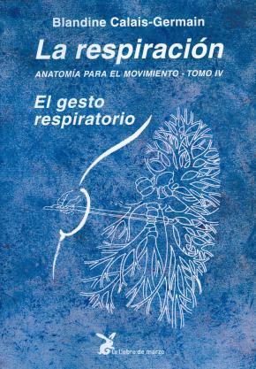 RESPIRACION -4 ANATOMIA POR EL MOVIMIENTO