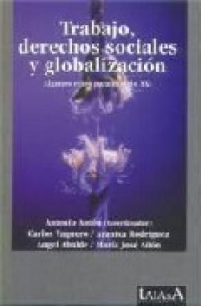 Trabajo; derechos sociales y globalización