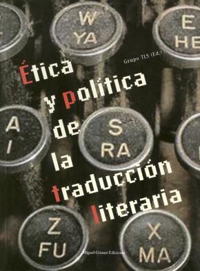 Ética y política de la traducción literaria