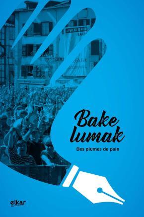 Bakelumak. Des plumes de paix