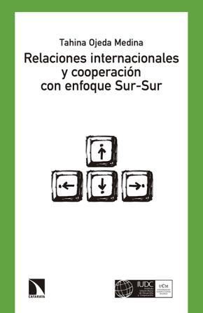 Relaciones internacionales y cooperación con enfoque Sur-Sur