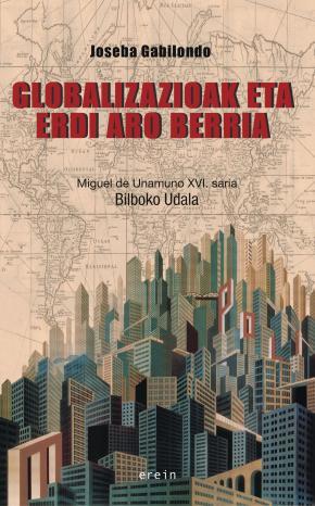 Globalizazioak eta Erdi Aro berria: Diferentzien itzuleraz