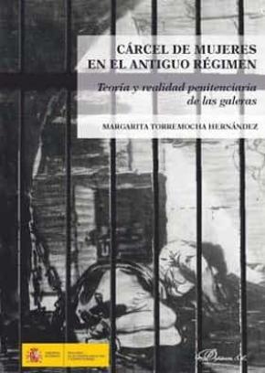 Cárcel de mujeres en el antiguo régimen