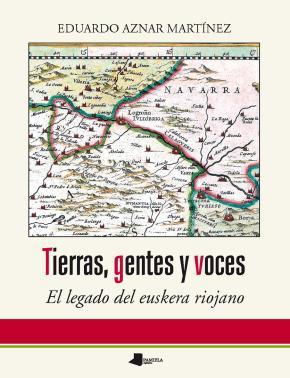 Tierras, gentes y voces