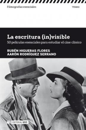 La escritura (in)visible. 50 películas esenciales para estudiar el cine clásico