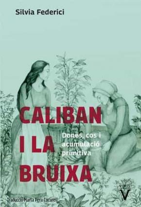 Caliban i la bruixa