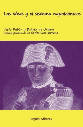 Las ideas y el sistema napoleónicos