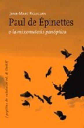 Paul de Épinettes o la mixomatosis panóptica