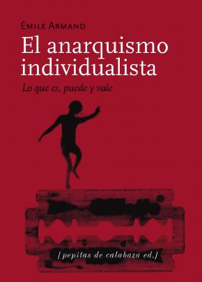 El anarquismo individualista