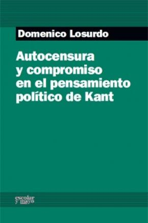 Autocensura y compromiso en el pensamiento político de Kant