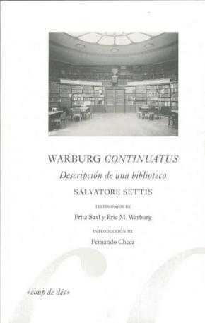 WARBURG CONTINUATUS : DESCRIPCIÓN DE UNA BIBLIOTECA