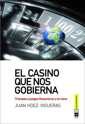 El casino que nos gobierna 3ª reimpresión