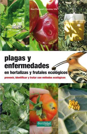 Plagas y enfermedades en hortalizas y frutales ecológicos