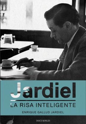 Jardiel. La risa inteligente
