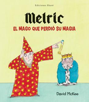 Melric, el mago que perdió su magia