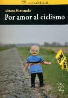 Por amor al ciclismo