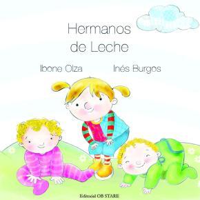 HERMANOS DE LECHE. 2º EDICION