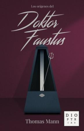 Los orígenes del «Doktor Faustus»