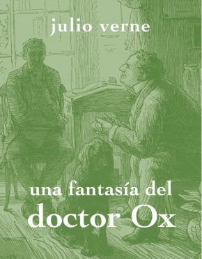 Una fantasía del doctor Ox