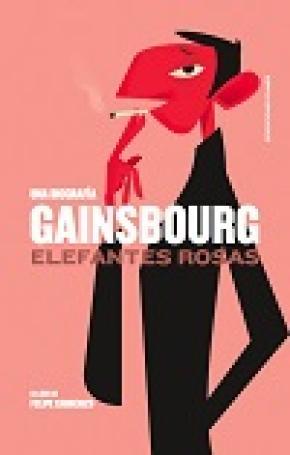 GAINSBOURG: ELEFANTES ROSAS