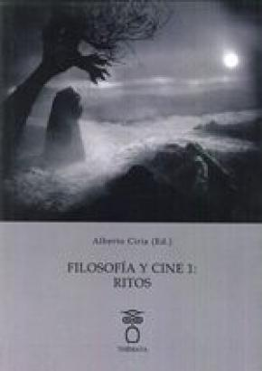 Filosofía y cine1: El rito