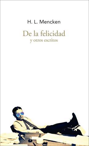 De la felicidad y otros escritos
