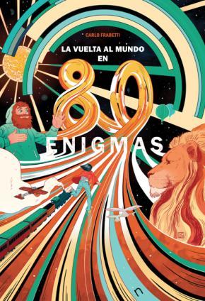 La vuelta al mundo en 80 enigmas