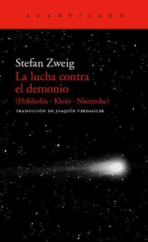 La lucha contra el demonio (Hölderlin - Kleist - Nietzsche)