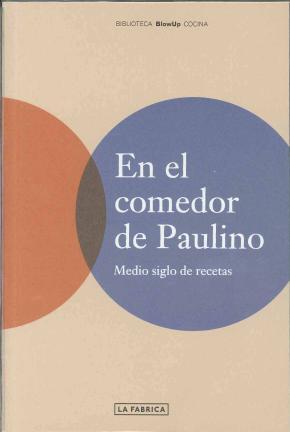 EN EL COMEDOR DE PAULINO