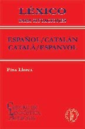 LÉXICO PARA SITUACIONES ESPAÑOL / CATALÁN-CATALÀ / ESPANYOL