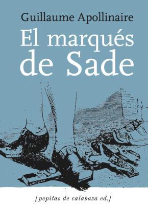 El marqués de Sade & Zoloé y sus dos acólitas