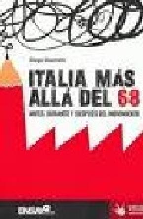 ITALIA MÁS ALLÁ DEL 68: ANTES, DURANTE Y DESPUÉS DEL MOVIMIENTO