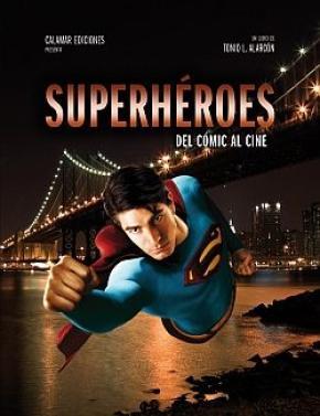 SUPERHEROES/DEL COMIC AL CINE
