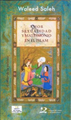 Amor, sexualidad y matrimonio en el islam