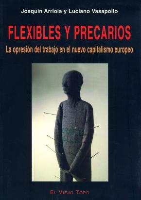 Flexibles y precarios