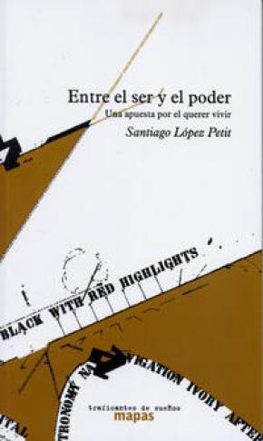 ENTRE EL SER Y EL PODER
