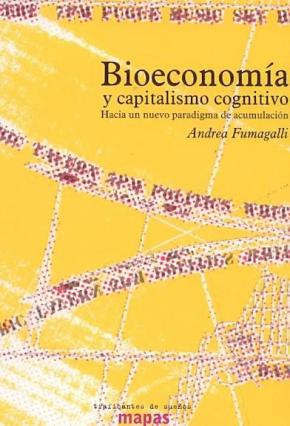 BIOECONOMIA Y CAPITALISMO COGNITIVO