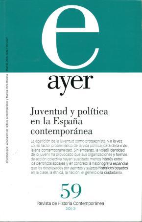 JUVENTUD Y POLÍTICA EN LA ESPAÑA CONTEMPORÁNEA