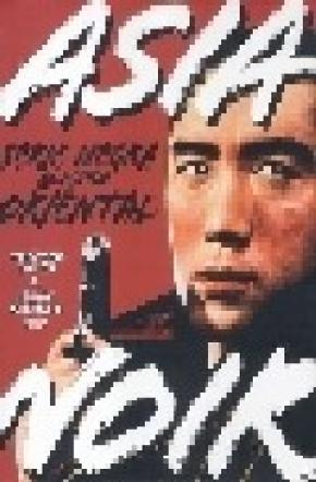 Asia noir: serie negra al estilo oriental