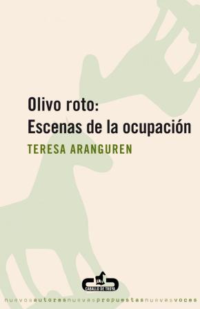 OLIVO ROTO ESCENAS DE LA OCUPACION