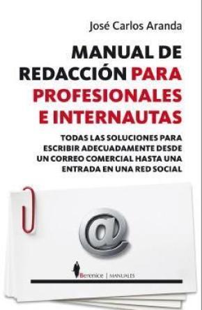 Manual de redacción para profesionales e internautas