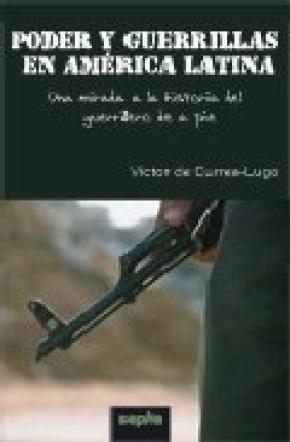 Poder y guerrillas en América Latina