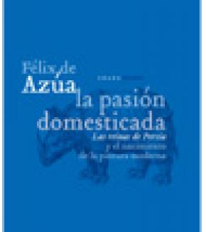 La pasión domesticada