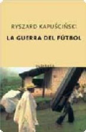 La guerra del futbol