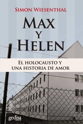 Max y Helen. El holocausto y una historia de amor