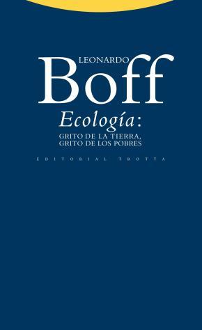 Ecología: grito de la Tierra, grito de los pobres