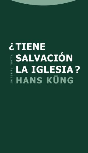 ¿Tiene salvación la Iglesia?